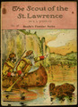 The scout of the St. Lawrence / by R.L. Wheeler.